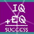 EQ (Emotional Intelligence) Vs IQ (Intelligence Quotient)-Success Tips