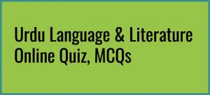 Urdu Language & Literature Online Quiz, MCQs