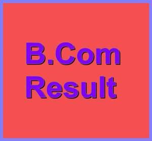 B.Com Result 2018 (Part 1 & 2)