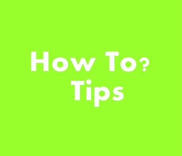 How To-Tips