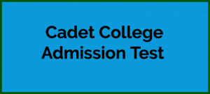 Cadet College Admission Test, Online MCQs, Sample Paper