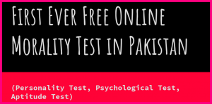 First Online Morality Quiz in Pakistan, Personality Test, MCQs