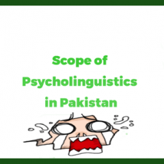 What is the Scope of Psycholinguistics in Pakistan? Pay, Jobs, Career Counseling